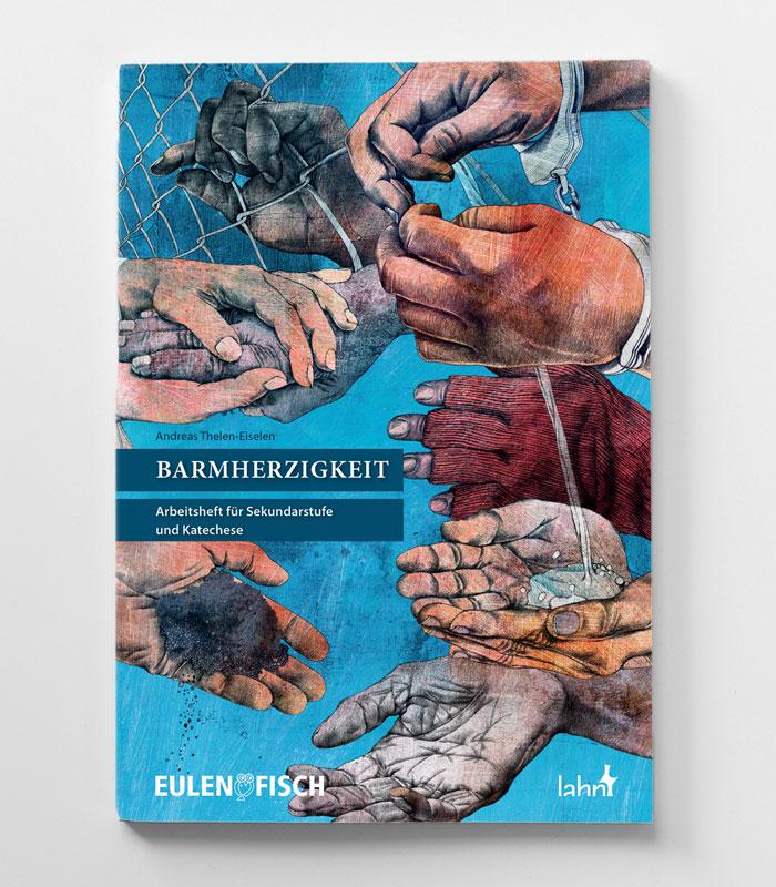 Andreas Thelen-Eiselen: Barmherzigkeit