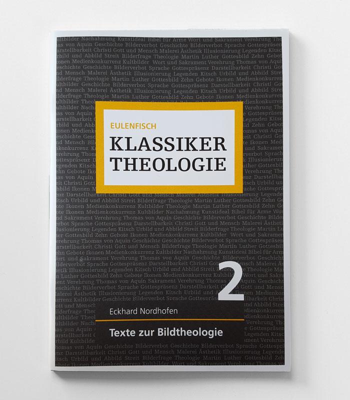 Eckahrd Nordhofen: Texte zur Bildtheologie